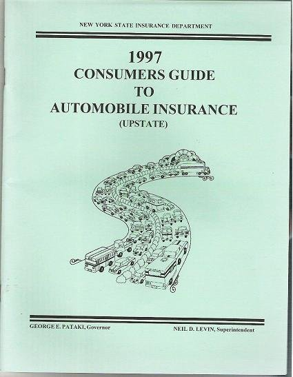 Upstate New York 1997 Consumers Guide to Automobile Insurance Booklet
