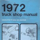 Ford 1972 Truck Shop Manual Volume 3 and 4 Body and Electrical
