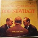 Behind the Button Down Mind with Bob Newhart 1961 lp w-1417