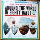 Around the World in Eighty Days lp - Michael Todd 14028 Duo Range 1960s