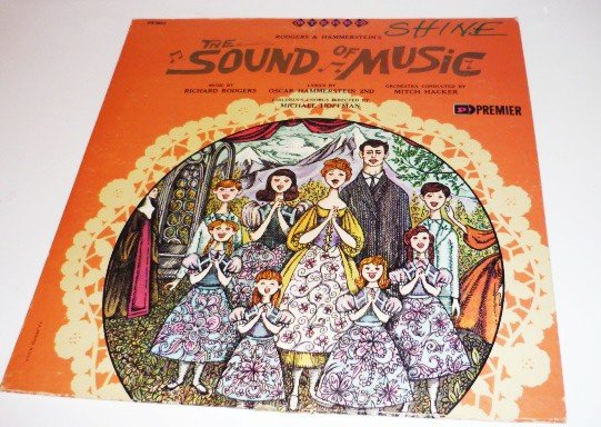 The Sound of Music lp Rodgers and Hammerstein 2nd Premier ps-9017