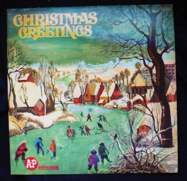 Christmas Greetings lp Various Artists A and P css 1499