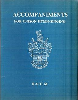 Accompaniments for Unison Hymn-Singing 1987 - Gerald H Knight