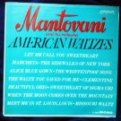 American Waltzes lp by Mantovani and his Orchestra - Mono ll 3260