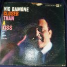 Vic Damone Closer Than A Kiss 6 Eye lp 1950s cl 1174