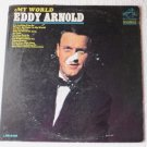 Eddy Arnold : My World 1965 lp lpm-3466