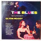 The Blues featuring the trumpet of Clyde Mccoy - Mercury mg20110 lp