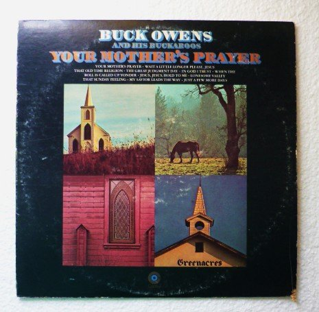 Buck Owens and Buckaroos Your Mothers Prayer lp st-439