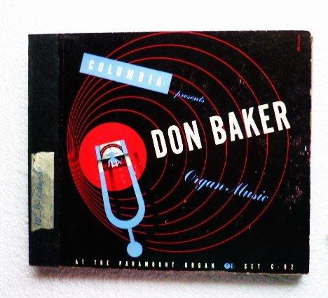 Don Baker Organ Music At The Paramount Organ 4 Record in Binder Set c-92