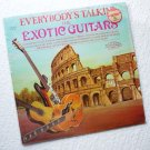 The Exotic Guitars lp Everybodys Talkin 1970 - R8061 Near Mint-