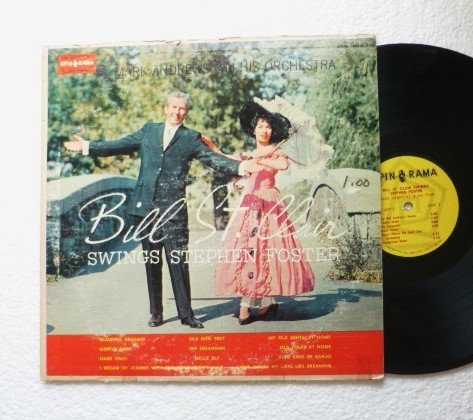 Bill St. Clair Swings - Stephen Foster - Mark Andrews and His Orchestra lp mk3027