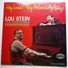 Hey Louie Play Melancholy Baby 1967 lp - Lou Stein mm2057 Musicor