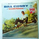 Wonderfulness lp by Bill Cosby Stereo ws 1634