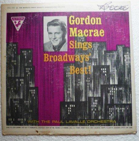 Sings Broadways Best by Gordon Macrae lp Stereo ssu 292