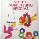 Stitch Something Special: More Than 40 Things to Make 0385231733