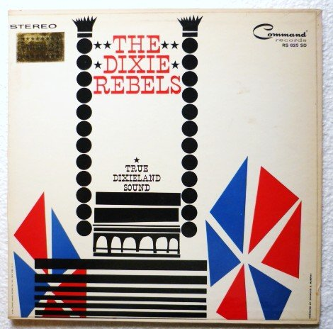 The Dixie Rebels - Vol. 2 Album Big Jeb True Dixieland Sound rs825 sd