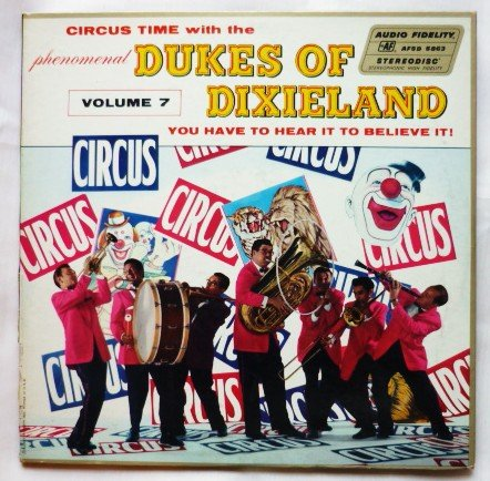 Circus Time with the Phenomenal Dukes of Dixieland Vol 7 lp afsd 5863