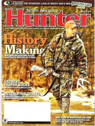 North American Hunter Magazine April May 2010 Hunters Paradise, Modern Rifles