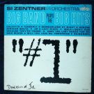 Si Zentner and His Orchestra lp Big Band Plays The Big Hits lrp 3197