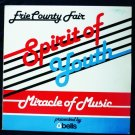 Erie County Fair Spirit of Youth Miracle of Music lp mc-20393 Rare Album