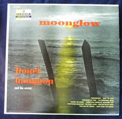 Moonglow by Lionel Hampton and his Sextet Jazz Music lp dl 8230