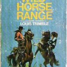Double 1963 Ace Westerns Book - Wild Horse Range and The High Hander