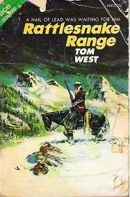 Rattlesnake Range / Bad Blood at Bonita Basin : Ace Double Issue Westerns