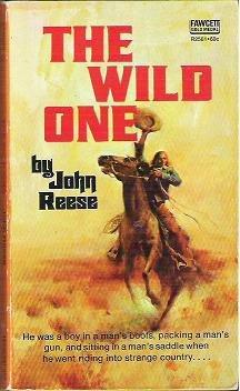 The Wild One - John Reese 1972 Western Novel
