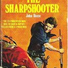 The Sharpshooter - John Reese 1974 Western Novel