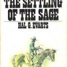 The Settling of the Sage - Hal G Evarts 1973 Pocket Books Western