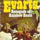 Renegade of Rainbow Basin by Hal G Evarts 067181723x