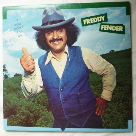 If You Dont Love Me - Freddy Fender lp do 2090