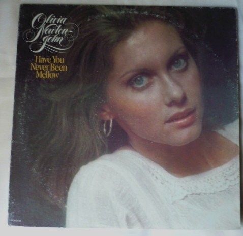 Have You Never Been Mellow lp by Olivia Newton John mca2133