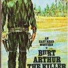 The Killer by Burt Arthur a 1975 Western Novel