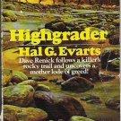 Highgrader - Hal G Evarts - Rare Western