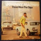 Those Were The Days lp - Johnny Mathis cs9705