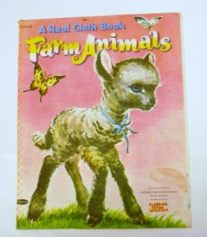 A Real Cloth Book Farm Animals - 1956 - Florence Sarah Winship