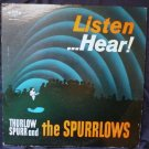 Listen...Hear lp - Thurlow Spurr and the Spurrlows - Sacred Music W-3308
