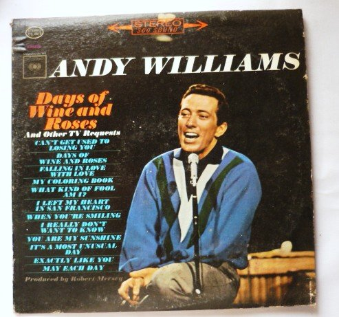 Andy Williams - Days Of Wine And Roses and Other TV Requests lp cs8815
