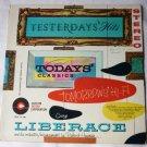 Yesterdays Hits Todays Classics Tomorrows Hi-Fi George Liberace lp stlp 12/100