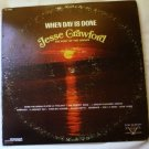 When Day is Done lp by Jesse Crawford - Poet of the Organ vl 73869