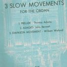 Three Slow Movements for the Organ - Kalmus Organ Series 9784