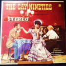 The Gay Nineties 90s lp st 9013 - Fontanna and his Orchestra