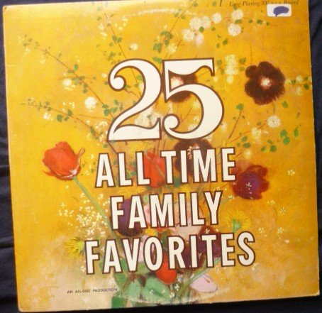 25 All Time Family Favorites lp by Various Artists