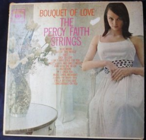 Bouquet of Love The Percy Faith Strings - 6 eye lp cl1681 VG+
