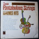 Those Fantabulous Strings Play the Supremes Hits lp m-554