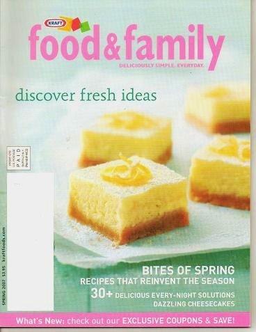 Kraft Food and Family Magazine Spring 2007