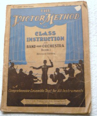 1936 The Victor Method of Class Instruction for Band and Orchestra Book 1 Clarinet