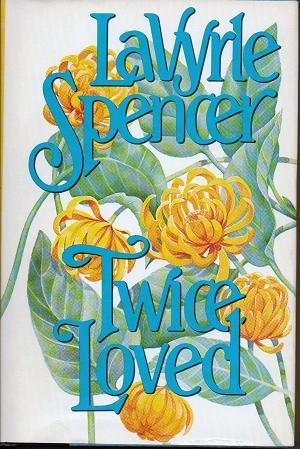Twice Loved - LaVyrle Spencer - 0515090654