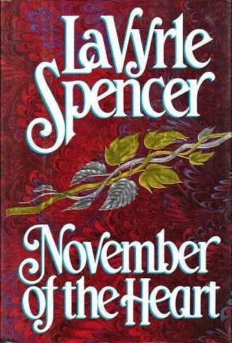 November of the Heart - LaVyrle Spencer - Romance Book 0399138013